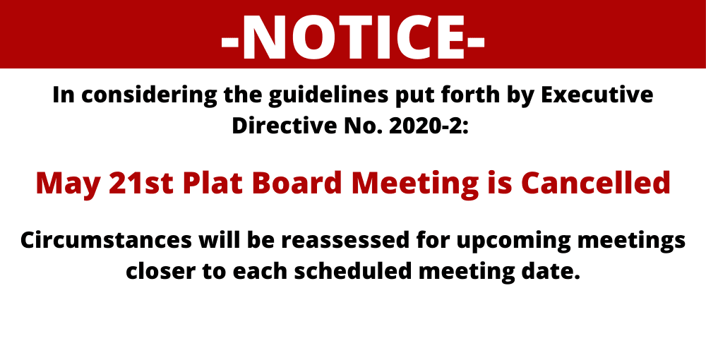 May 21st Plat Board Meeting is Cancelled