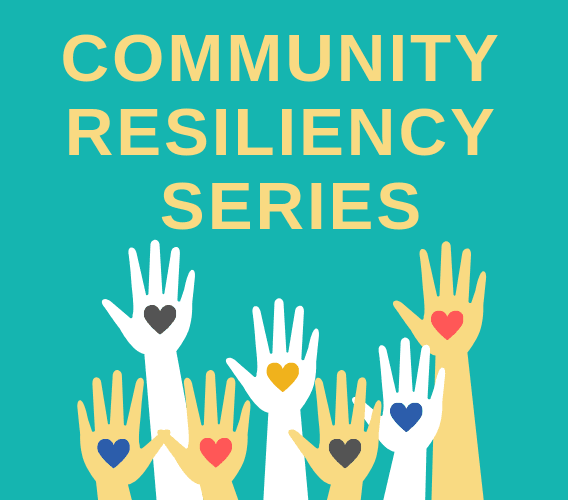 Community Resiliency series